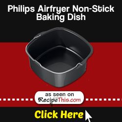 Marketplace | Philips Airfryer Accessories – Philips Airfryer Non-Stick Baking Dish from RecipeThis.com
