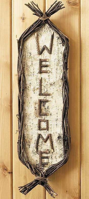 """Welcome friends to your cabin or cottage with this vertically hanging birch and twig sign.8""""W x 26""""H"""