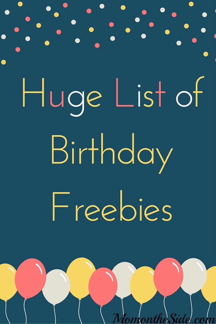 Spoil yourself some of the most popular Birthday Freebies offered by some of the…