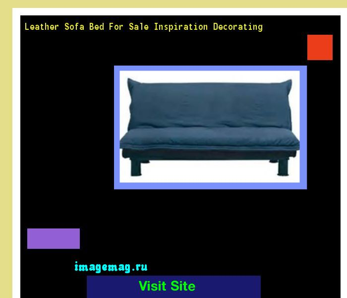 Leather Sofa Bed For Sale Inspiration Decorating 164630 - The Best Image Search