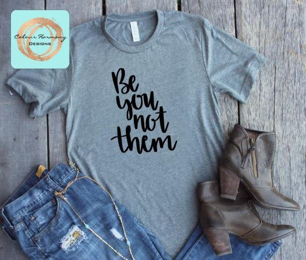 Excited to share the latest addition to my #etsy shop: Be You Not Them - T-Shirt or Tank Top http://etsy.me/2Bexp5A
