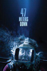 Watch 47 Meters Down (2017) Full Movie Free Download
