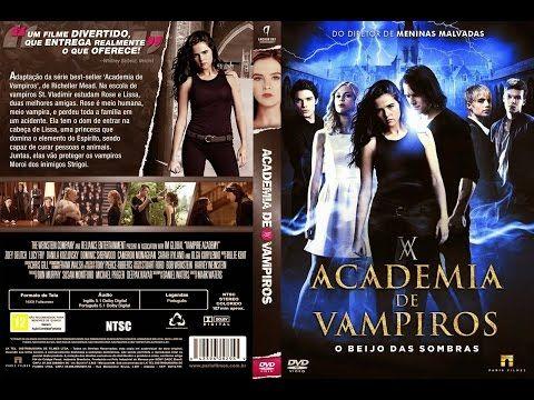 Filme Academia de vampiros o beijo das sombras Completo Dublado - / Filme…