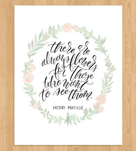 Always Flowers Quote Calligraphy Art Print by Mint Afternoon on Scoutmob Shoppe