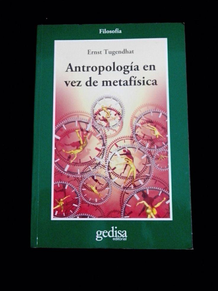 Ernst Tugendhat | Antropologia en vez de metafisica (2007)