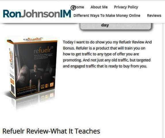 http://www.ronjohnsonim.com/refuelr-review-bonus/ | Refuelr review and bonus - Refuler is a product that will train you on how to get traffic to any type of offer you are promoting. And not just any old traffic, but targeted and engaged traffic that is ready to buy from you.