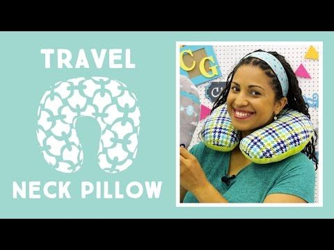 Travel Neck Pillow: Easy Sewing Tutorial with Vanessa of Crafty Gemini Creates, My Crafts and DIY