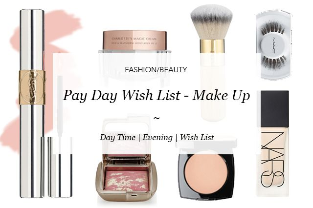 Pay Day Wish List - Make Up  #blog #blogideas #payday #makeup #wishlist