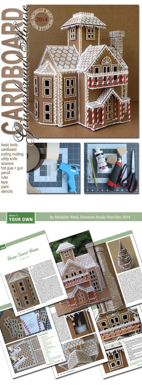 Michelle Ward NovDec Somerset Studio Cardboard Gingerbread House
