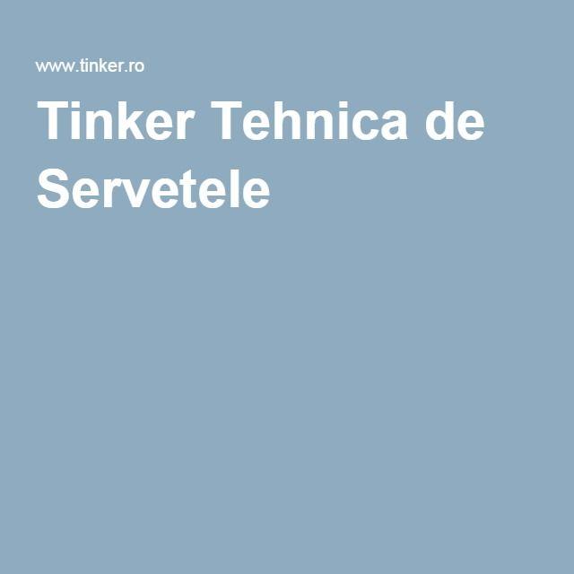 Tinker Tehnica de Servetele