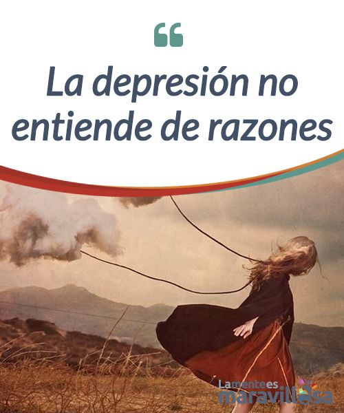 La depresión no entiende de razones   La #depresión no entiende de razones pero sí de culpas, #desesperanza y falta de placer. La depresión no deja heridas visibles pero sí marcas en el #alma.  #Psicología