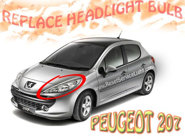 How to replace the headlight bulb on Peugeot 207