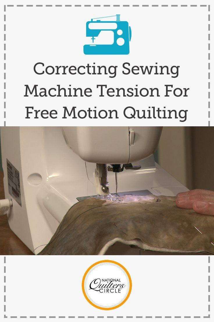 Correcting Sewing Machine Tension for Free Motion Quilting | NQC