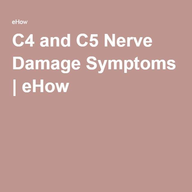 C4 and C5 Nerve Damage Symptoms | eHow
