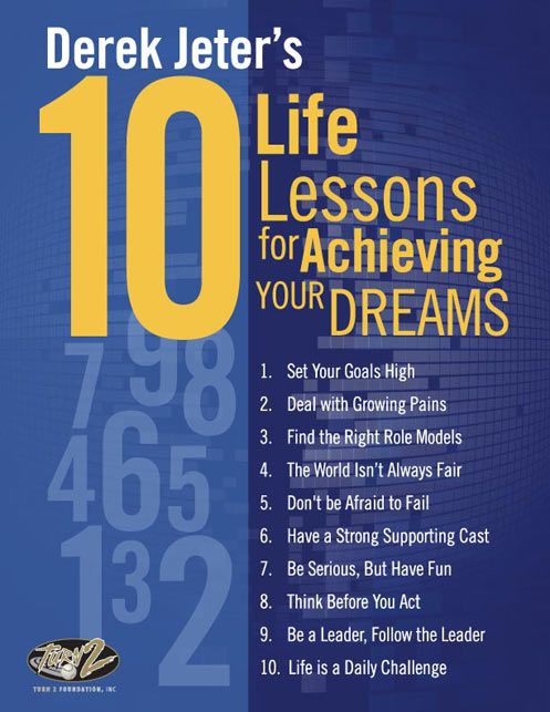 DerekJeter.com - Life Lessons   MLB.com: The Official Site of Derek Jeter and the Turn 2 Foundation