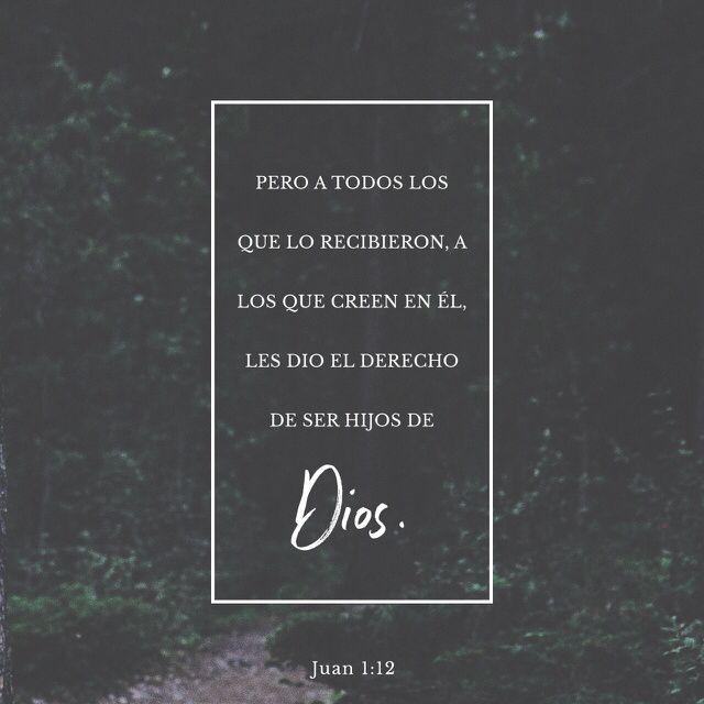 """""""Mas a todos los que le recibieron, a los que #creen en su nombre, les dio potestad de ser #hechos #hijos de #Dios;"""" #S.Juan 1:12 RVR1960 http://bible.com/149/jhn.1.12.rvr1960"""
