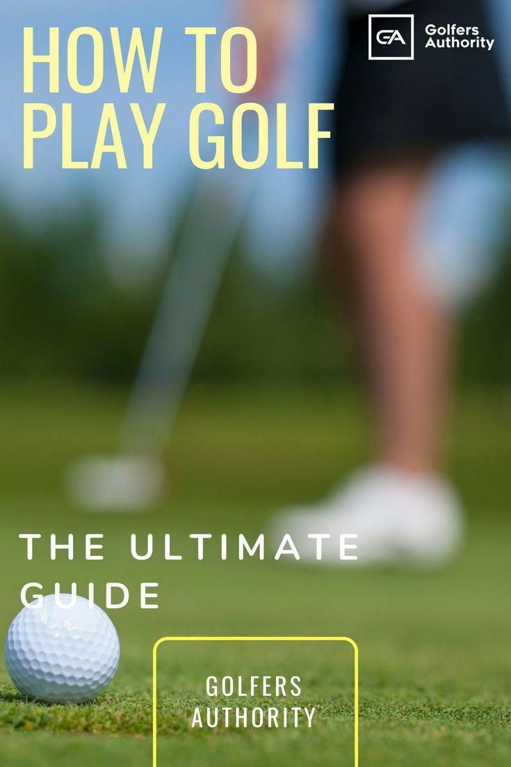 Are You A New To The Game Of Golf Or Just Need A Refresher Check Out Our Latest Guide On How To Play Golf And Play Golf Golf Tips For