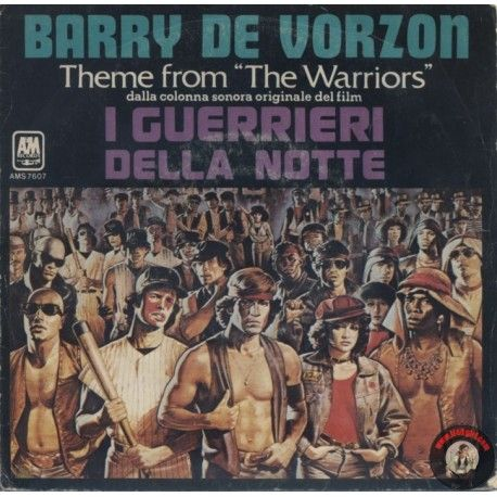 "ARTISTA: BARRY DE VORZON theme from ""I Guerrieri della notte"" LATO A: THEME FROM ""THE WARRIORS"" LATO B: BASEBALL FURIES' CHASE"