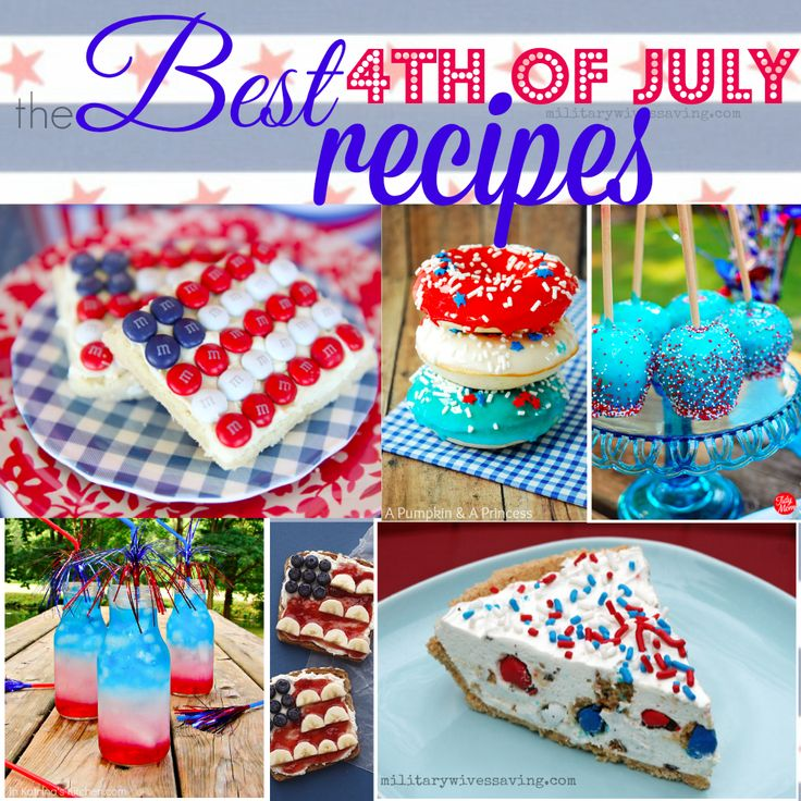 The best patriotic fourth of july recipes red white and for 4th of july appetizers and desserts