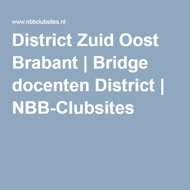 District Zuid Oost Brabant | Bridge docenten District | NBB-Clubsites