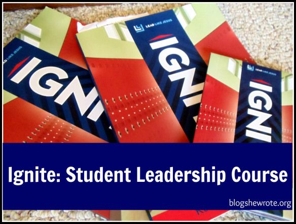Blog, She Wrote: Ignite Student Leadership Course