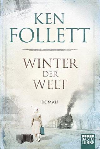 Band 2 der Jahrhundert-Saga von Ken Follett jetzt als Taschenbuch erhältlich – Bestellen Sie Winter der Welt portofrei bei Ihrem Online Buchhändler bücher.de