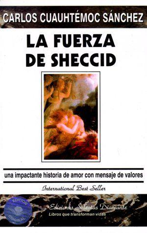 Fuerza de Sheccid - Carlos Cuauhtemoc Sanchez