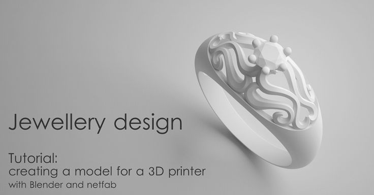 Jewelry Design Tutorial: Creating a model for a 3D printer