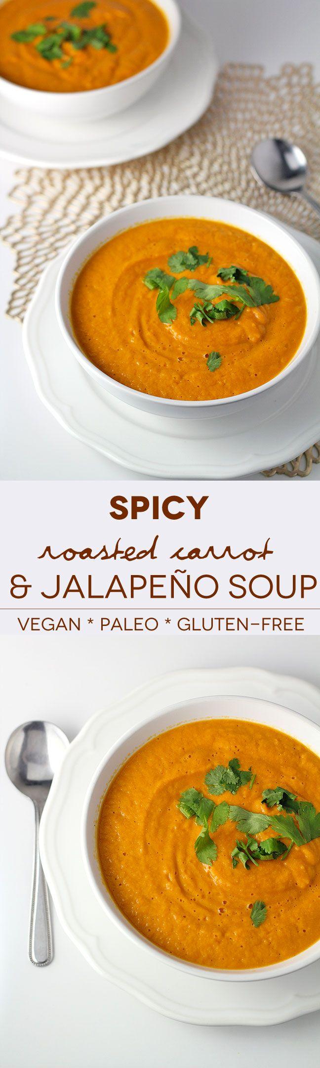 Spicy Roasted Carrot and Jalapeño Soup #vegan #paleo #glutenfree