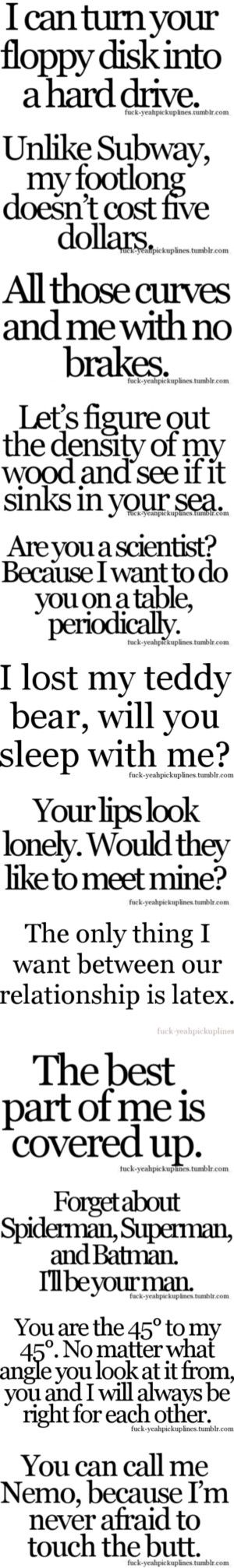 Funny and Sexual Pick-up Lines...so far. ;) by the-nerdy-hipster on Polyvore featuring fillers, words, quotes, pick up lines, pickup lines, text, phrase, saying, pick-up lines and backgrounds