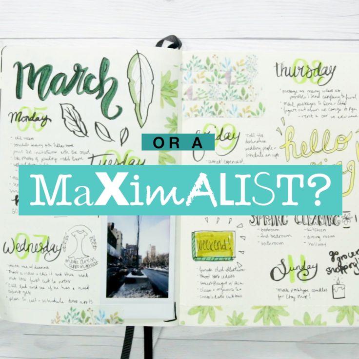Minimalist Vs Maximalist Bullet Journal #journal #creative #design #organize