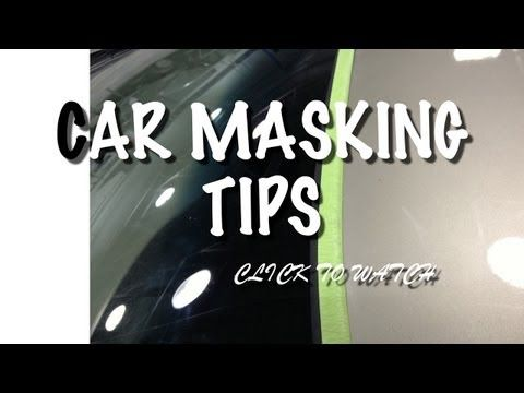 Car Masking Tips. Very helpful for DIY auto painting.