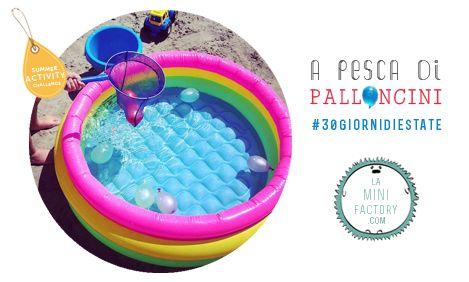 A pesca di palloncini | MiniFactory giochi da spiaggia per bambini di tutte le età! Summer kids activity