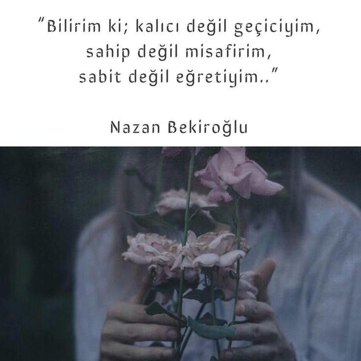 Bilirim ki; kalıcı değil geçiciyim, sahip değil misafirim, sabit değil eğretiyim..   - Nazan Bekiroglu  (Kaynak: Instagram - neokumali)  #sözler #anlamlısözler #güzelsözler #manalısözler #özlüsözler #alıntı #alıntılar #alıntıdır #alıntısözler #şiir #edebiyat