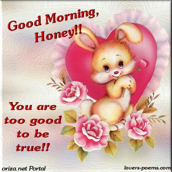 Good Morning Honey Quotes : Images about buenos dias sonriele a la vida on