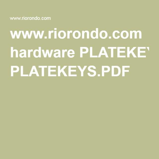 www.riorondo.com hardware PLATEKEYS.PDF