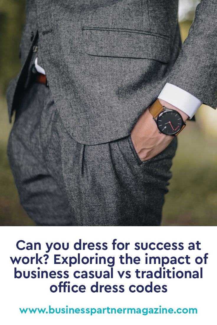 Can You Dress For Success At Work Exploring The Impact Of
