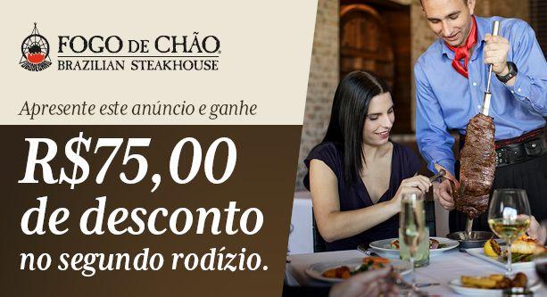 De 29 de maio a 24 de junho, no consumo de dois rodízios completos, o segundo ganha um desconto de R$75,00*. *Consulte condições em www.fogodechao.com.br/promocoes