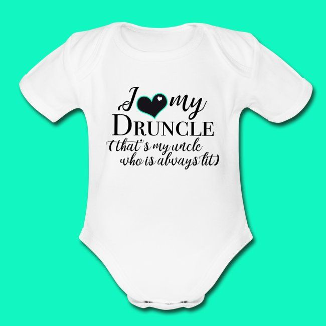 I Love My Druncle Uncle Baby One Piece Organic Short Sleeve Baby Bodysuit Weetude In 2021 Baby Girl Onesies Funny Baby Clothes Funny Baby Onesies