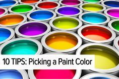 10 Tips for Picking a Paint Color