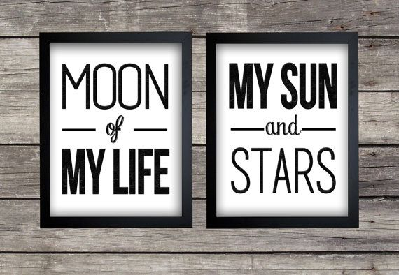 Game Of Thrones Quote Print Pack - Moon of My Life - My Sun & Stars 8x10 Instant Download!