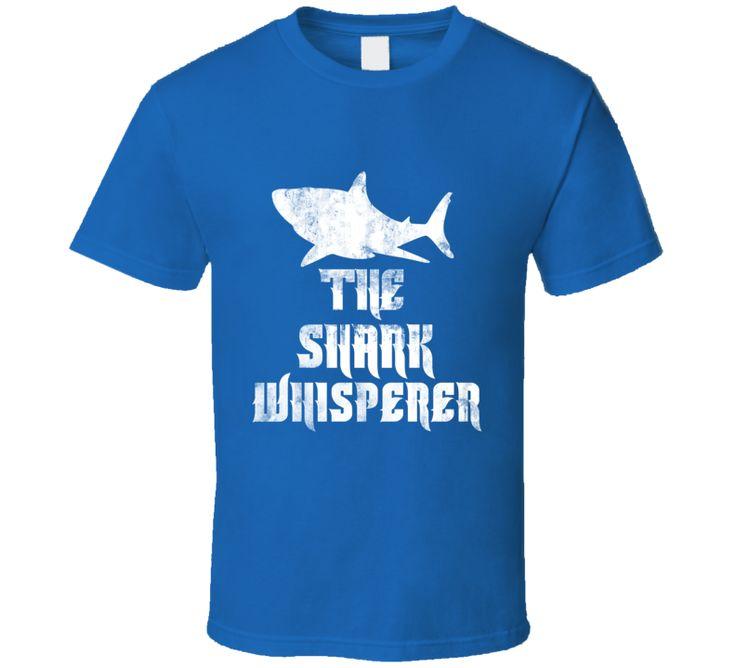 The Shark Whisperer I Love Shark Week Marine Life Ocean T Shirt