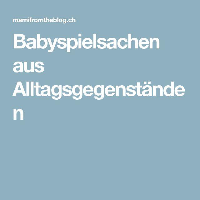Babyspielsachen aus Alltagsgegenständen