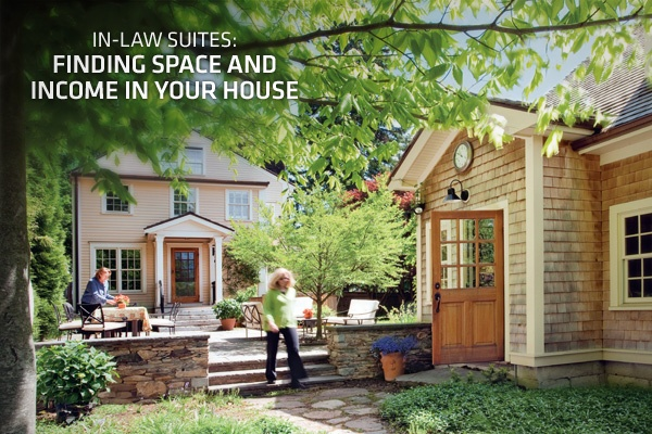In law suites finding space and income in your house for Homes with inlaw quarters