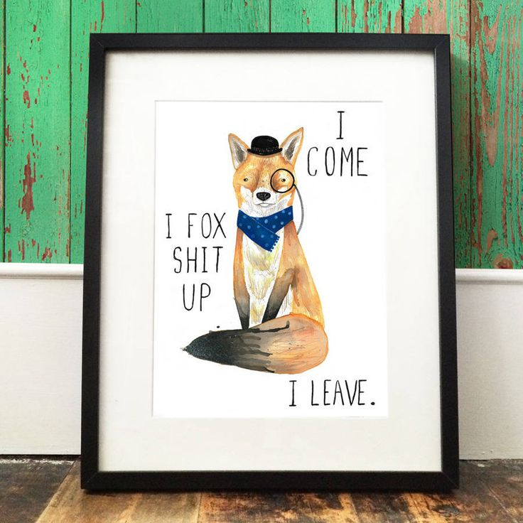 'fox sh*t up' print by jolly awesome | notonthehighstreet.com