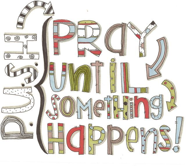 Day 21 - Pray. Pray until something happens, and then pray some more :) take home bags