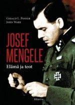 Kirja: Josef Mengele (Gerald L. Posner – John Ware)