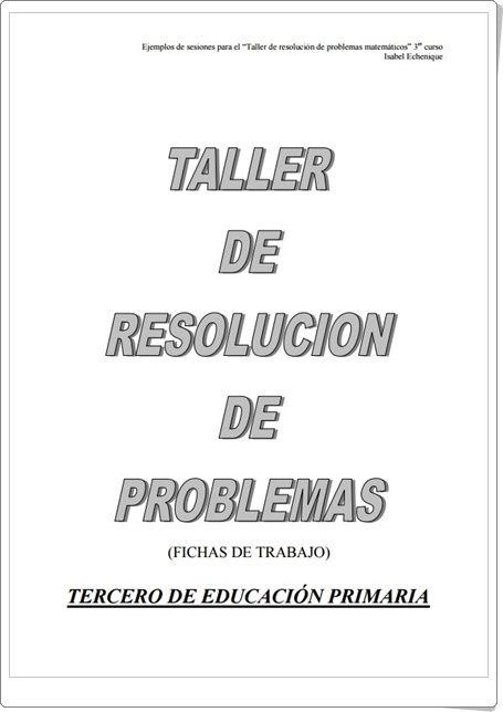 Taller de resolución de problemas para 3º Nivel de Primaria (Isabel Echenique)