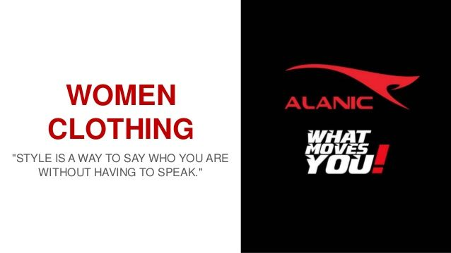 #Women #clothing: #Style is A Way to Say who You are Without #Having to #Speak @alanic.com