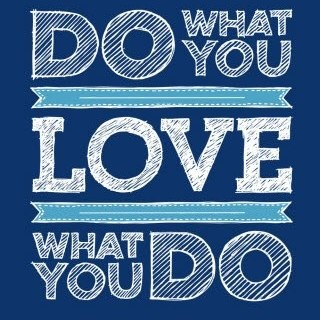 do what you love love what you do motivational quotes pinterest. Black Bedroom Furniture Sets. Home Design Ideas